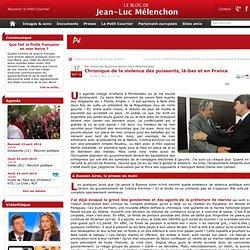 Chronique de la violence des puissants, là-bas et en France