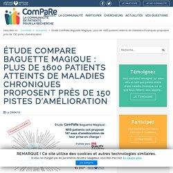 Étude ComPaRe Baguette Magique : plus de 1600 patients atteints de maladies chroniques proposent près de 150 pistes d'amélioration