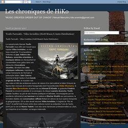 Les chroniques de HiKo: Toufic Farroukh - Villes Invisibles (Hot8 Music/L'Autre Distribution)