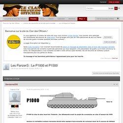 Les PanzerS : Le P1000 et P1500 - Les chroniques de l'Histoire - Forum du Clan des Officiers