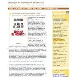 Chroniques en innovation et en formation » Blog Archive » Le désordre est-il compatible avec l'Ecole ?