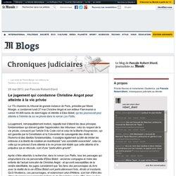 Le jugement qui condamne Christine Angot pour atteinte à la vie privée