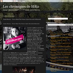 Les chroniques de HiKo: Sarah Murcia – Never Mind The Future (Ayler Records/Orkhestrâ)