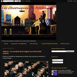 Vatican : Le scandale de la Légion du christ refait surface