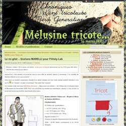 Le mi-gilet – Giuliano MARELLI pour Filitaly-Lab