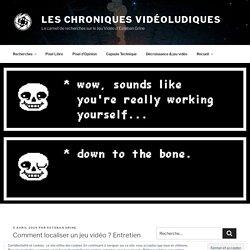 Comment localiser un jeu vidéo ? Entretien avec Pauline Burny – Les Chroniques Vidéoludiques