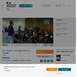 30'' chrono : montage vidéo au collège - Vidéo en ligne