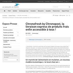 Chronofresh by Chronopost, la livraison express de produits frais enfin accessible à tous