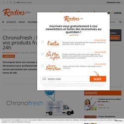 ChronoFresh : la Poste vous livre vos produits frais en moins de 24h