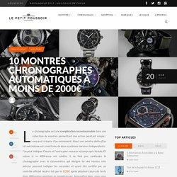 10 Chronographes Automatiques à Moins de 2000€ - Le Petit Poussoir