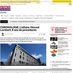 CHRONOLOGIE. L'affaire Vincent Lambert, 6 ans de procédures - 23 juillet 2015
