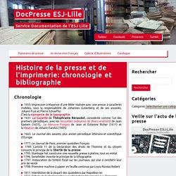 Histoire de la presse et de l'imprimerie: chronologie et bibliographie