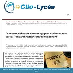Quelques éléments chronologiques et documents sur la Transition démocratique espagnole Clio Lycée