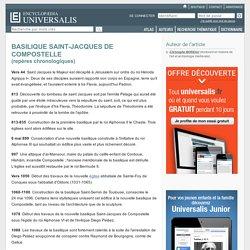 BASILIQUE SAINT-JACQUES DE COMPOSTELLE - repères chronologiques