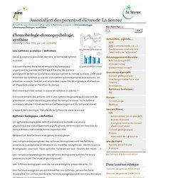 Chronobiologie-chronopsychologie, synthèse - Association des parents d'élèves de La Source
