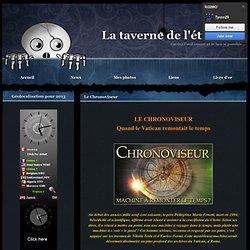 Le Chronoviseur - Les faits étranges...