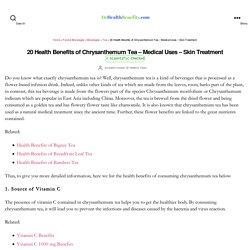 20 Health Benefits of Chrysanthemum Tea - Medical Uses - Skin Treatment - DrHealthBenefits.com