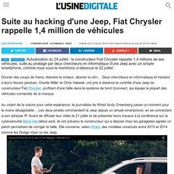 Suite au hacking d'une Jeep, Fiat Chrysler rappelle 1,4 million de véhicules