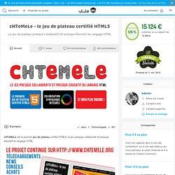 cHTeMeLe - le jeu de plateau certifié HTML5