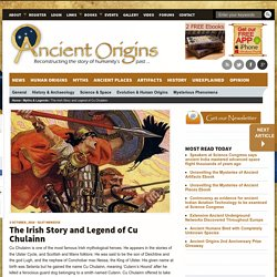 The Irish Story and Legend of Cu Chulainn