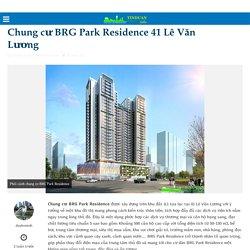 Chung cư BRG Park Residence 41 Lê Văn Lương