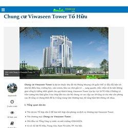 Chung cư Viwaseen Tower Tố Hữu