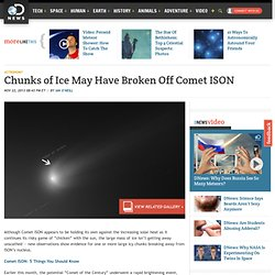 Chunks of Ice May Have Broken Off Comet ISON
