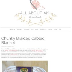 Chunky Braided Cabled Blanket - All About Ami
