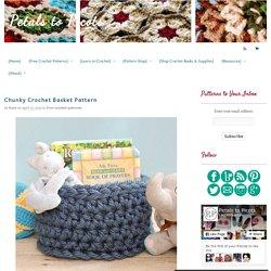 Chunky Crochet Basket Pattern