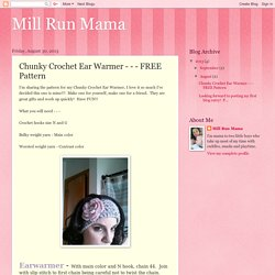 Mill Run Mama: Chunky Crochet Ear Warmer - - - FREE Pattern