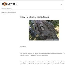 How To: Chunky Tombstones – STOLLOWEEN