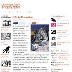 Mito del Chupacabras - Las Cosas Que Nunca Existieron - Mitos y Leyendas del Mundo