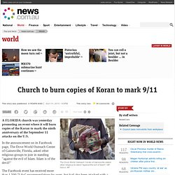 Church to burn copies of Koran to mark 9/11