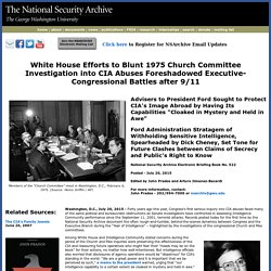 Church Committee, White House and CIA