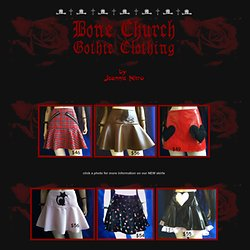 Bone Church Gothic Clothing By Jeannie Nitro (page 1 of 9)