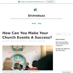How Can You Make Your Church Events A Success? – Divinebuzz