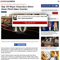 Top 10 Ways Churches Drive Away First-time Guests