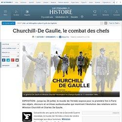 Churchill-De Gaulle, le combat des chefs