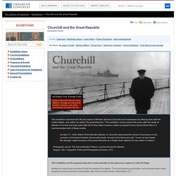 Churchill and the Great Republic (A Library of Congress Exhibiti