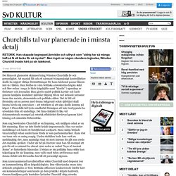 Churchills tal var planerade in i minsta detalj