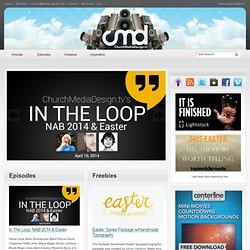 ChurchMediaDesign.tv - Tips, Tricks, and How To for the Church media Designer