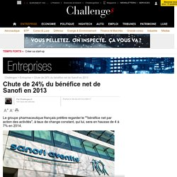 Chute de 24% du bénéfice net de Sanofi en 2013