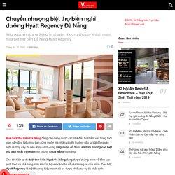 Chuyển nhượng biệt thự biển nghỉ dưỡng Hyatt Regency Đà Nẵng - 094 2222 935