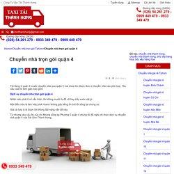 □ Chuyển nhà trọn gói quận 4 - Dịch vụ chuyển nhà giá rẻ TAXI Tải Thành Hưng - 0933 349 479