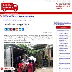 □ Chuyển nhà trọn gói quận 7 - dịch vụ chuyển nhà giá rẻ tại Tphcm TAXI Tải Thành Hưng - 0933 349 479
