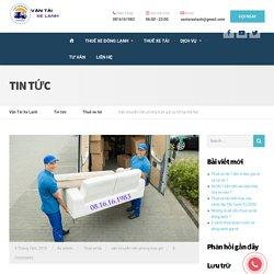 Vận chuyển văn phòng trọn gói uy tín tại Hà Nội - Vận Tải Xe Lạnh