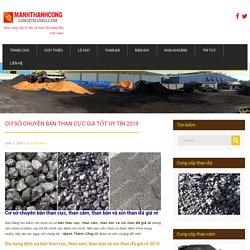 Cơ sở chuyên bán than cục giá tốt UY TÍN 2019