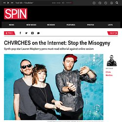CHVRCHES on the Internet: Stop the Misogyny