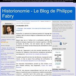 « Chyprage » des comptes : les vraies (et les fausses) raisons de gueuler - Historionomie - Le Blog de Philippe Fabry