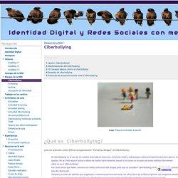 Ciberbullying - Identidad Digital y Redes Sociales con menores